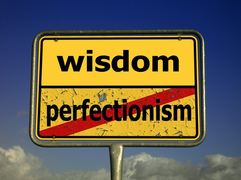 wisdom not perfection